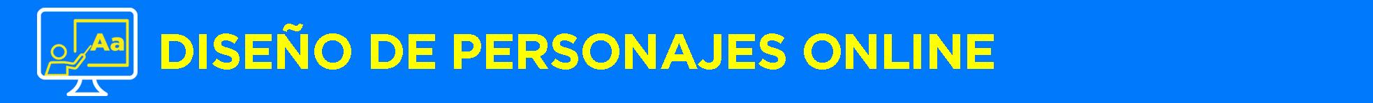 Banner título Diseño de Personajes Online