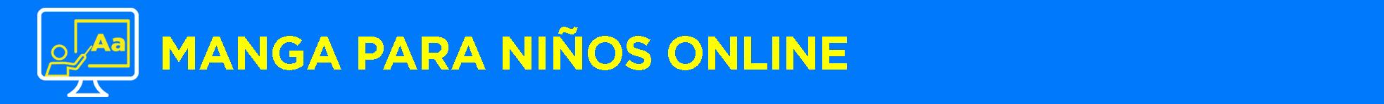 Banner título Manga para niños Online