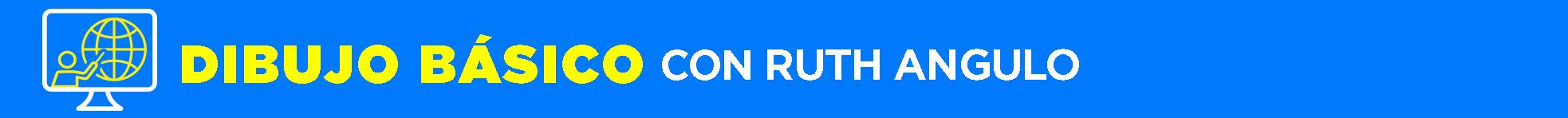 Banner título Dibujo básico Ruth Angulo internacionales